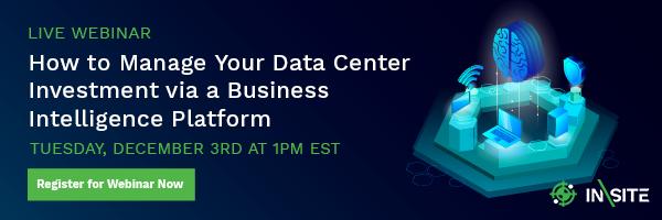 Register for Live Webinar: How to Manage Your Data Center Investment via a Business Intelligence Platform