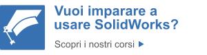 Scopri i nostri corsi SolidWorks in Italia