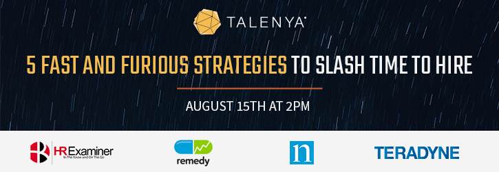 Slash time to hire with Talenya's August 15th webinar
