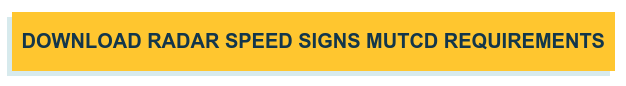 Download Radar Speed Signs MUTCD Requirements
