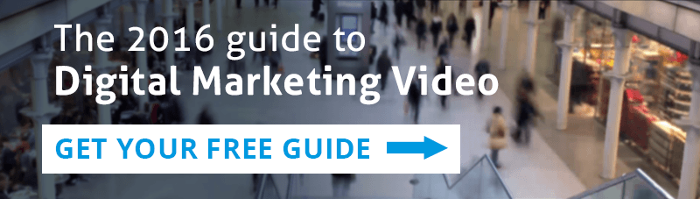 The 2016 Guide to Digital Marketing Video