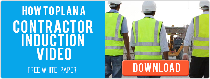 How to Plan a Contractor Induction Video - Free White Paper