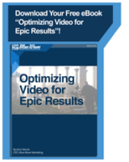 Download the ebook on Optimizing Video For Epic Results