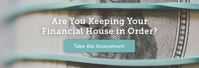 Are You Keeping Your Financial House in Order? Take the Assessment