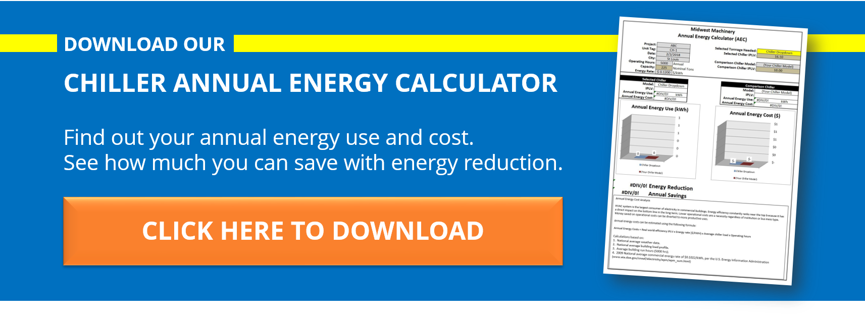 Click here to get our  Chiller Annual Energy Calculator