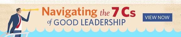 Navigating the 7 Cs of Good Leadership
