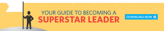 Your Guide to Becoming a Superstar Leader