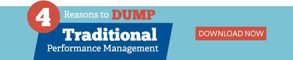 4 Reasons to Dump Traditional Performance Management