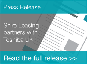 Shire Leasing Partners with Toshiba UK