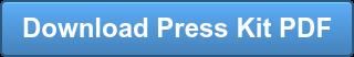 Download Press Kit PDF