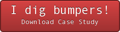 I dig bumpers! Download Case Study