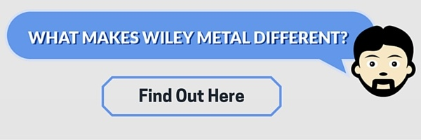 what makes wiley metal different