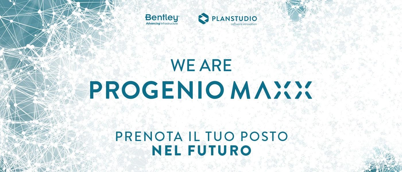 Prenota il tuo posto nel futuro! We are Progenio MAXX