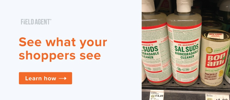 See What Your Shoppers See with Field Agent