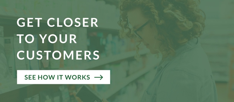 Get Closer to Your Customers: See How It Works
