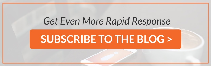 Get More Rapid Response: Subscribe to the Blog
