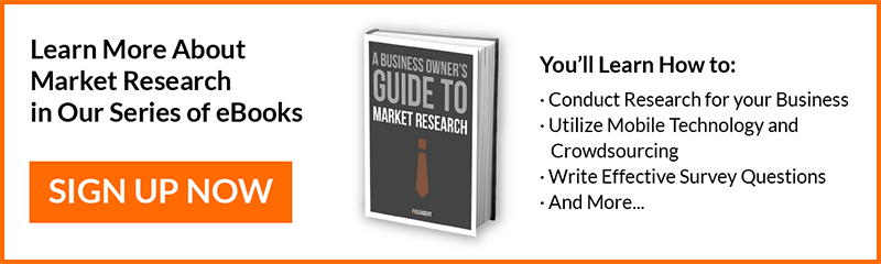 Learn more about market research in our series of eBooks - A business owners guide to market research
