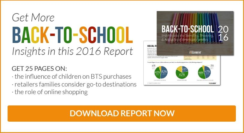 Get More Back-to-School Insights in this 2016 Report. Get 25 pages on: the influence of children on BTS purchases, retailers families consider go-to destinations, the role of online shopping.