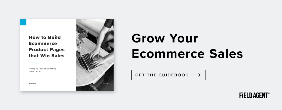 Grow Your Ecommerce Sales with Field Agent's Free Guidebook
