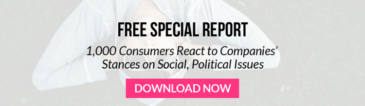 Free Special Report: Consumers Reactions to Companies' Stances on Social, Political Issues