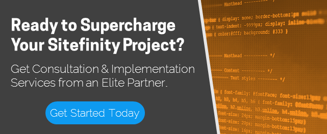 Ready to Supercharge Your Sitefinity Project?