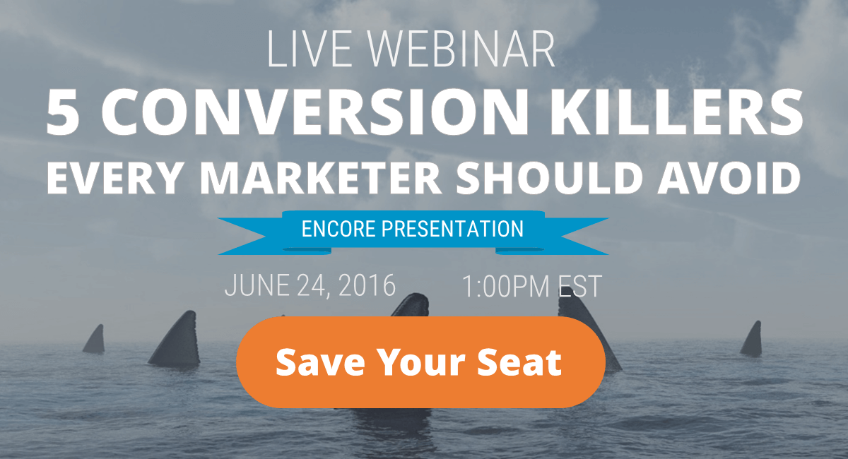 Live Webinar: 5 Conversion Killers Every Marketer Should Avoid