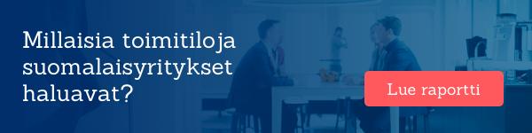 Millaisia toimitiloja suomalaisyritykset haluavat? Lataa raportti
