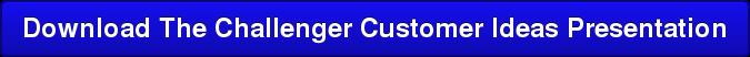 Download The Challenger Customer Ideas Presentation