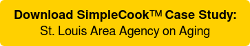 Download SimpleCook™Case Study: St. Louis Area Agency on Aging