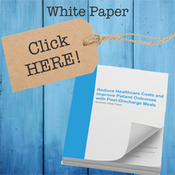 Download White Paper - Reduce Healthcare Costs and Improve Patient Outcomes with Post Discharge Meals