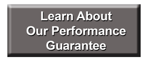 Learn About Our  Performance Guarantee
