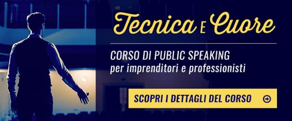 Scopri il corso di public speaking: tecnica e cuore