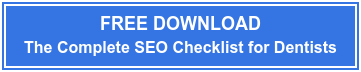 FREE DOWNLOAD  The Complete 2017 SEO Checklist For Dentists