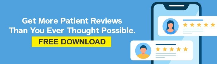 Get More Patient Reviews Than You Thought Possible (click here)