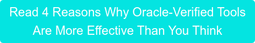 Read 4 Reasons Why Oracle-Verified Tools Are More Effective Than You Think