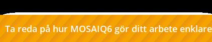 Ta reda på hur MOSAIQ6 gör ditt arbete enklare