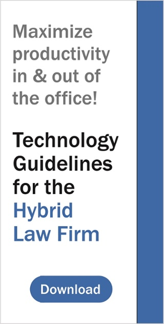 Technology Guidelines for the Hybrid Law Firm