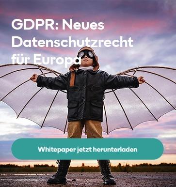 Whitepaper GDPR: Neues Datenschutzrecht für Europa herunterladen