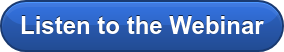Listen to the Webinar