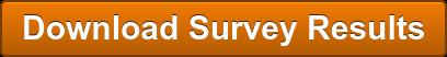 DownloadSurvey Results