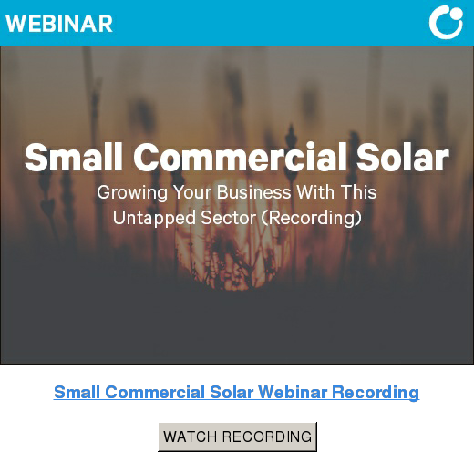 Small Commercial Solar Webinar Recording WATCH RECORDING