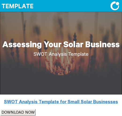 SWOT Analysis Template for Small Solar Businesses DOWNLOAD NOW