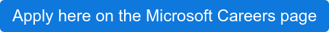 Apply here on the Microsoft Careers page