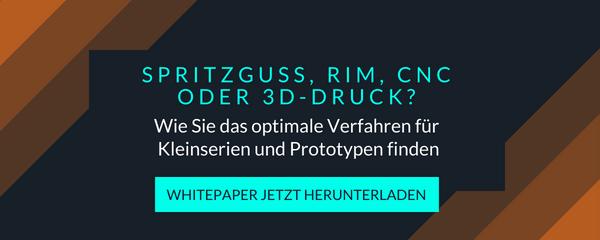 SPRITZGUSS, RIM, CNC ODER 3D-DRUCK?