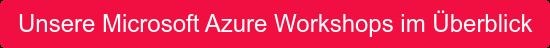 Unsere Microsoft Azure Workshops im Überblick