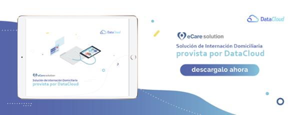 Solución de Internación Domiciliaria: eCare Solution. Descargá el Brochure haciendo click aquí