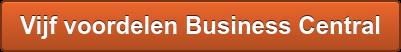 Vijf voordelen Business Central