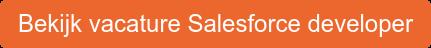 Bekijk vacature Salesforce developer