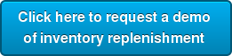 Click here to request a demo ofinventory replenishment
