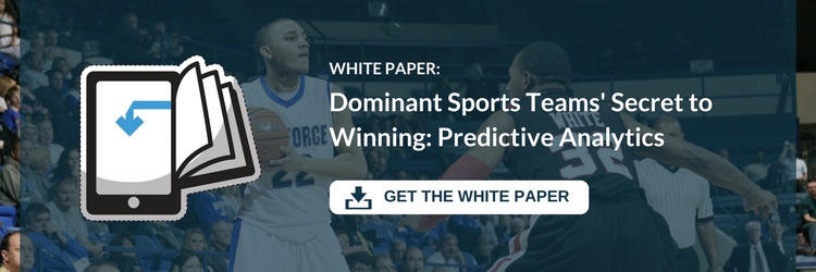 Download the White Paper: Dominant Sports Teams' Secret to Winning: Predictive Analytics
